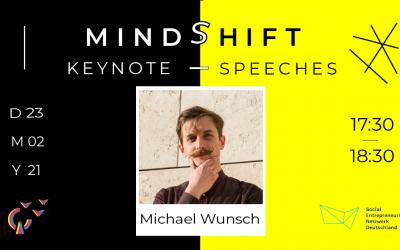 MindShift mit Michael Wunsch vom SEND e.V.