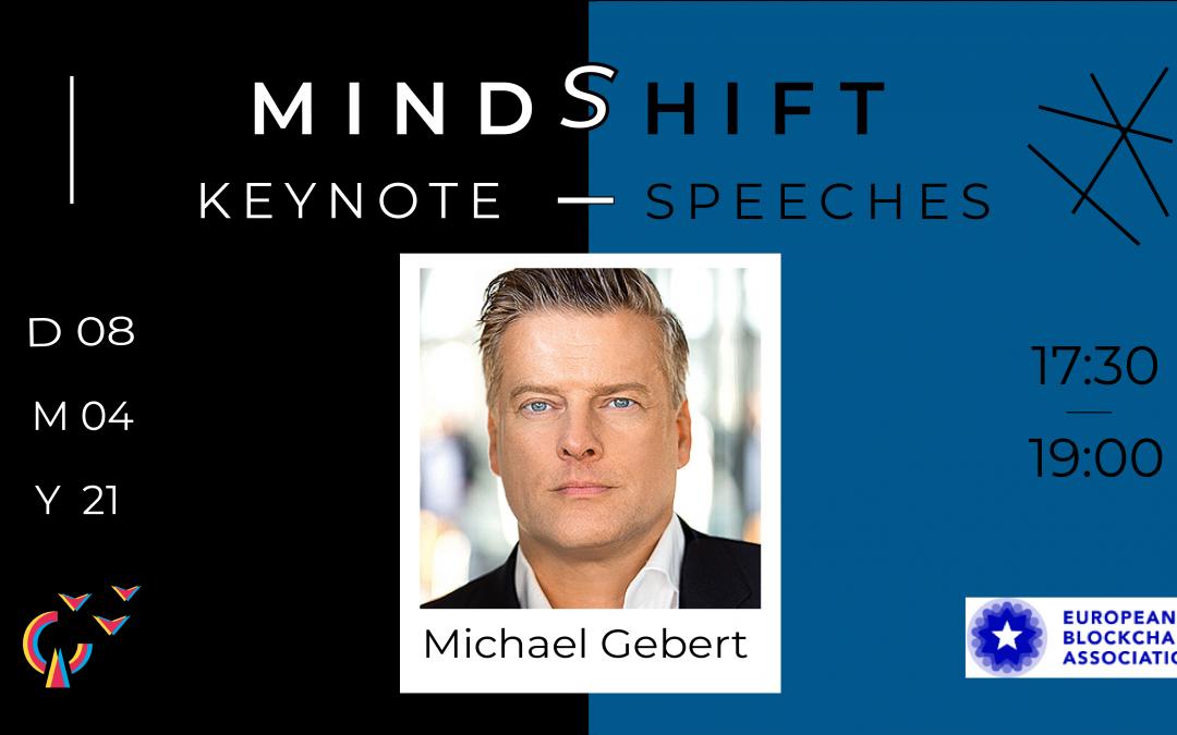 MindShift mit Michael Gebert von der European Blockchain Association