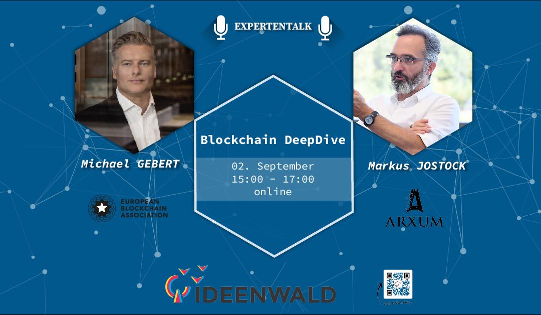Blockchain-DeepDive: Expertentalk mit Markus Jostock – Startup Arxum – und Michael Gebert – European Blockchain Association